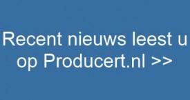 Recent nieuws leest u op Producert.nl!